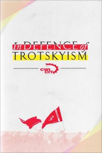 In Defence of Trotskyism